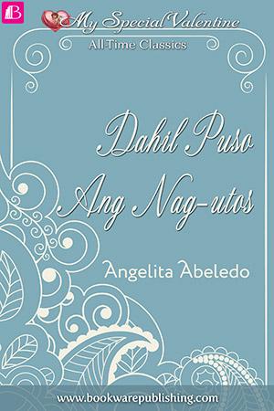 06-Dahil-Puso-Ang-Nag-utos