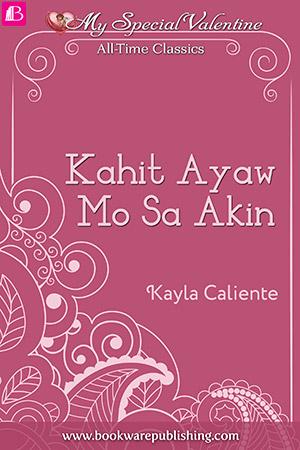 06-Kahit-Ayaw-Mo-Sa-Akin