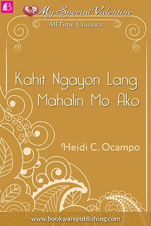 05-Kahit-Ngayon-Lang-Mahalin-Mo-Ako
