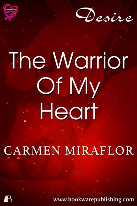 The Warrior Of My Heart