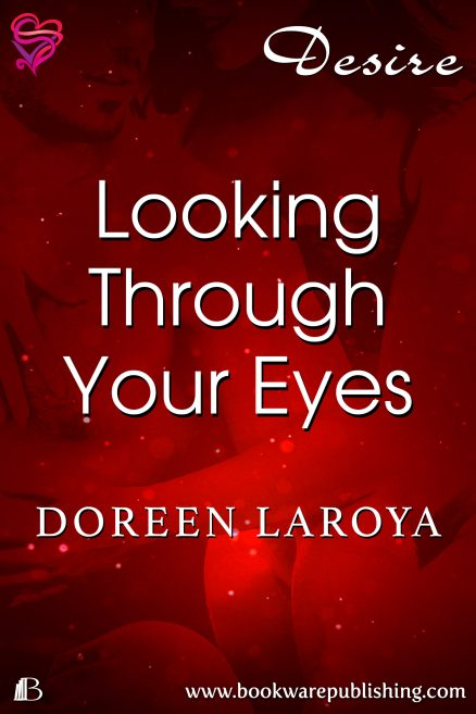 Looking Through Your Eyes