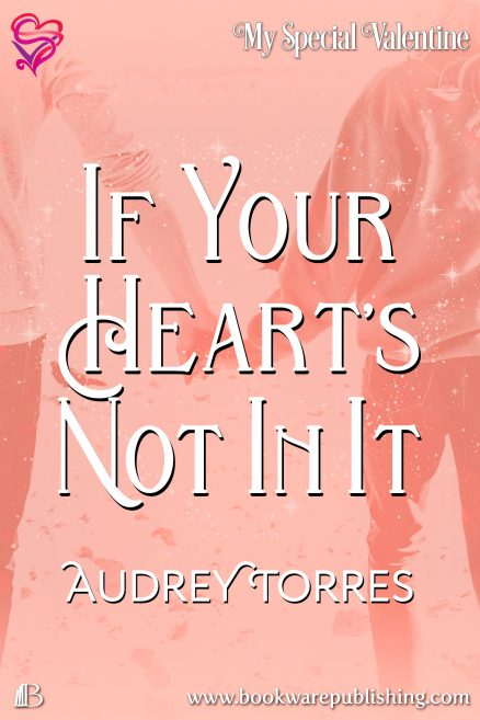 If Your Heart's Not In It