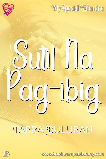 Sutil Na Pag-ibig