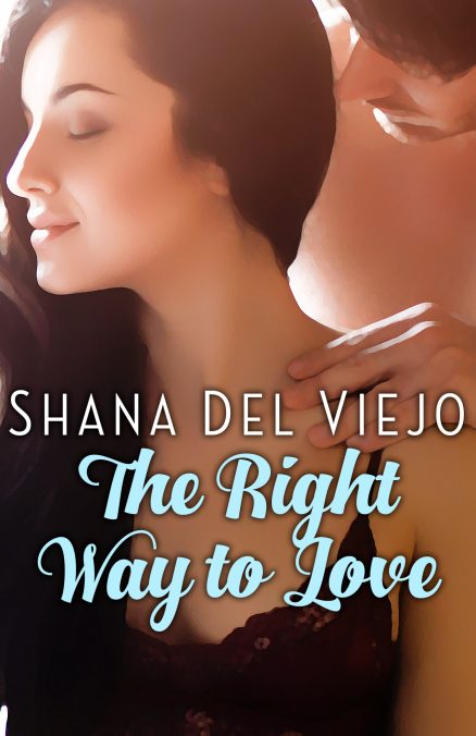 The Right Way to Love