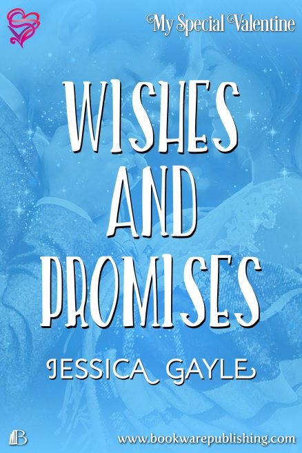 Wishes And Promises